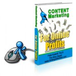 What You Need to Know About Content Marketing for Profits